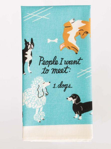 People I Want To Meet: Dogs Blue Q Dishtowel