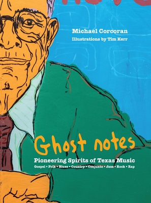 [Ghost Notes]: Pioneering Spirits of Texas Music Cover