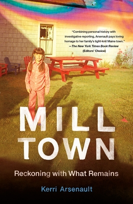 Mill Town: Reckoning with What Remains Cover