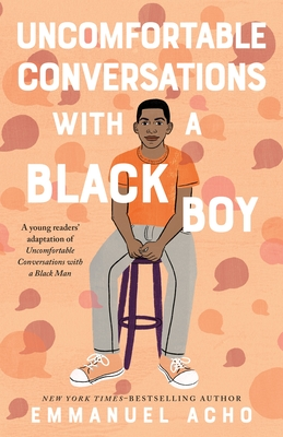 Uncomfortable Conversations with a Black Boy Cover