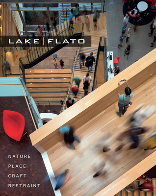 LakeFlato: Nature, Place, Craft & Restraint Cover