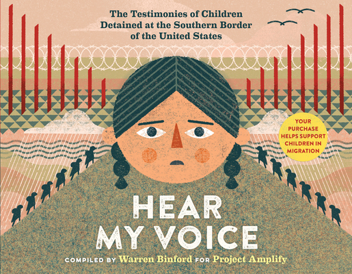 Hear My Voice/Escucha mi voz: The Testimonies of Detained at the Southern Border of the United States Cover