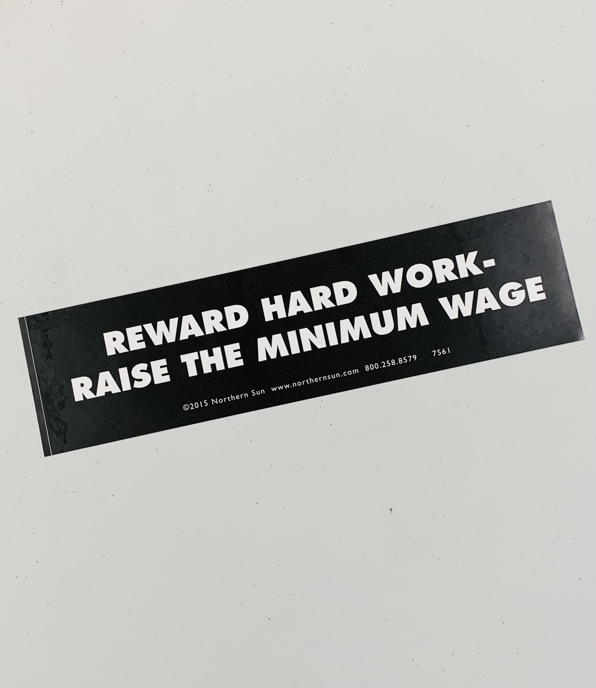 Reward Hard Work Bumper Sticker
