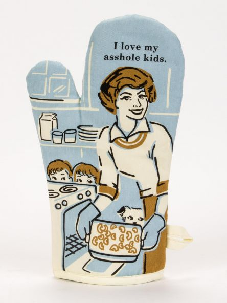 I Love My Asshole Kids Oven Mitt: Front
