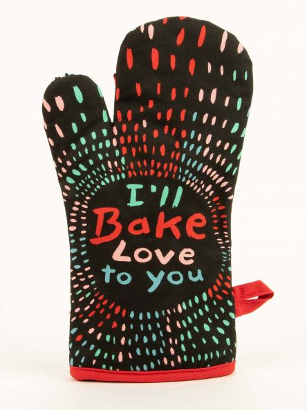 I'll Bake Love To You Oven Mitt: Front