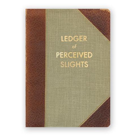 Ledger of Perceived Slights Journal