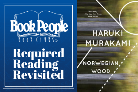 Required Reading Revisited Book Club August Meeting: Norwegian Wood