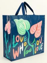 Love Who You Love Shopper Tote Bag