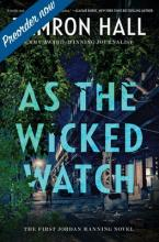 As the Wicked Watch: The First Jordan Manning Novel Cover