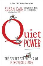 Quiet Power: The Secret Strengths of Introverted Kids Cover Image