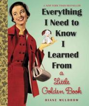 Everything I Need To Know I Learned From a Little Golden Book (Sale Copy) Cover Image