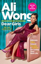 Dear Girls: Intimate Tales, Untold Secrets & Advice for Living Your Best Life Cover Image