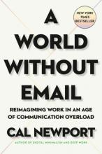 A World Without Email: Reimagining Work in an Age of Communication Overload Cover Image
