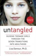 Untangled: Guiding Teenage Girls Through the Seven Transitions into Adulthood Cover Image