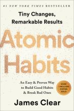 Atomic Habits: An Easy & Proven Way to Build Good Habits & Break Bad Ones Cover Image