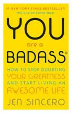 You Are a Badass: How to Stop Doubting Your Greatness and Start Living an Awesome Life Cover Image