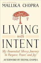 Living with Intent: My Somewhat Messy Journey to Purpose, Peace, and Joy Cover Image