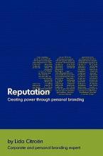 Reputation 360: Creating Power Through Personal Branding Cover