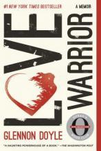 Love Warrior: A Memoir Cover Image