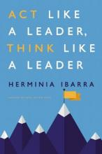 Act Like a Leader, Think Like a Leader Cover Image