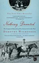Nothing Daunted: The Unexpected Education of Two Society Girls in the West (Sale Copy) Cover Image