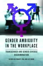 Gender Ambiguity in the Workplace Cover