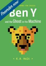 Ben Y and the Ghost in the Machine: The Kids Under the Stairs Cover