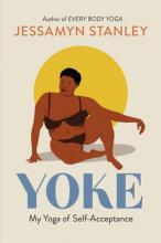 Yoke: My Yoga of Self-Acceptance Cover Image