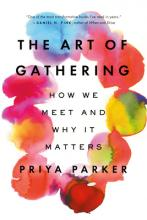 The Art of Gathering: How We Meet and Why It Matters Cover Image