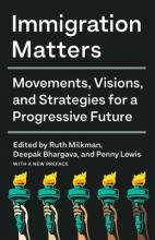 Immigration Matters: Movements, Visions, and Strategies for a Progressive Future Cover