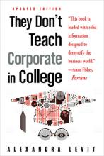 They Don't Teach Corporate in College, Updated Edition Cover Image