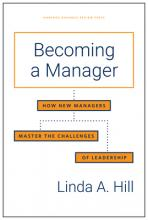Becoming a Manager: How New Managers Master the Challenges of Leadership Cover Image