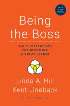 Being the Boss, with a New Preface: The 3 Imperatives for Becoming a Great Leader Cover Image
