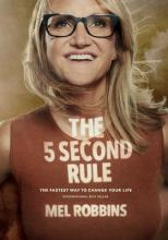 The 5 Second Rule: Transform your Life, Work, and Confidence with Everyday Courage Cover Image