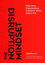 The Disruption Mindset: Why Some Organizations Transform While Others Fail Cover Image