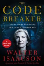 The Code Breaker: Jennifer Doudna, Gene Editing, and the Future of the Human Race (Sale Copy)