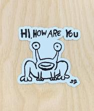 Hi How Are You Sticker