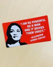 AOC As Powerful As A Man Bumper Sticker
