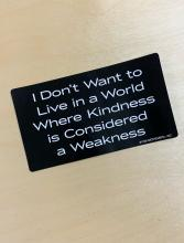 I Don't Want To Live In A World... Bumper Sticker