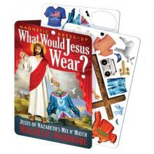 What Would Jesus Wear? Magnetic Wardrobe