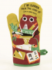I'm Going To Fuck This Food Up (In a good way) Oven Mitt: Front