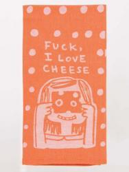 Fuck I Love Cheese Dishtowel