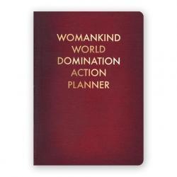Womankind World Domination Action Planner Journal Medium Size