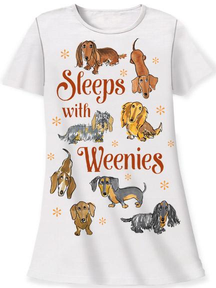 Sleeps With Weenies Sleep Shirt